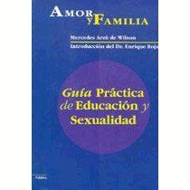 Libro de la semana... Amor y Familia, guía práctica de educación y sexualidad 1