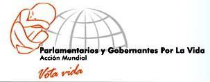 II Encuentro Internacional de Acción Mundial de Parlamentarios y Gobernantes por la Vida y la Familia en Buenos Aires los próximos 3 y 4 de febrero 1