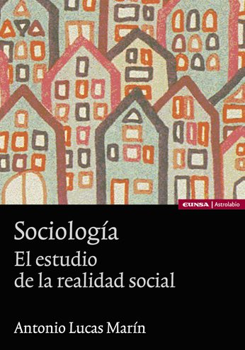 Libro de la semana... El estudio de la realidad social, Antonio Lucas Marín 1