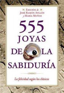 """Libro de la semana: """"555 joyas de la sabiduría"""", Jose Ramón Ayllón 1"""