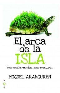 Libro de la semana... El arca de la isla, Miguel Aranguren 1
