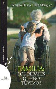 Libro de la semana... Familia: Los debates que no tuvimos, Benigno Blanco 1