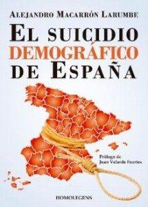 """Libro de la semana... """"El suicidio demográfico de España"""", de Alejandro Macarrón 1"""