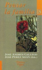 Libro de la Semana... 'Pensar la familia', José Andrés Gallego y José Pérez Adán 1