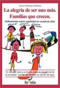Libro de la semana... La alegría de ser uno más. Familias que crecen 1