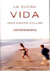 Libro de la semana... La buena vida José Ramón Ayllón 1