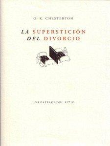 La superstición del divorcio, Chesterton 1