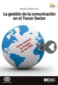 Libro de la semana... La gestión de la comunicación en el Tercer Sector , Montserrat Balas Lara 1