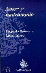 Libro de la semana... Amor y matrimonio, Eugenio Fenoy y Javier Abad Gómez 1