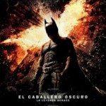 Película de la semana... El Caballero Oscuro: La leyenda renace 1