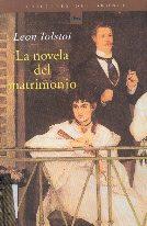 Libro de la semana... La novela del matrimonio, León Tolstoi 1
