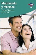 Libro de la semana... Matrimonio y felicidad, Tomás Melendo 1