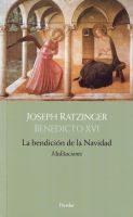 La bendición de la Navidad, Joseph Ratzinger 1