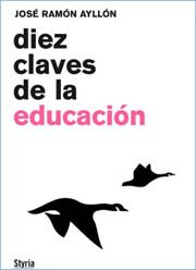'Diez claves de la educación', José Ramón Ayllón 1