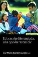 Educación diferenciada, una opción razonable; José María Barrio Maestre 1