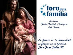 Felicitación de Navidad Foro de la Familia 2016