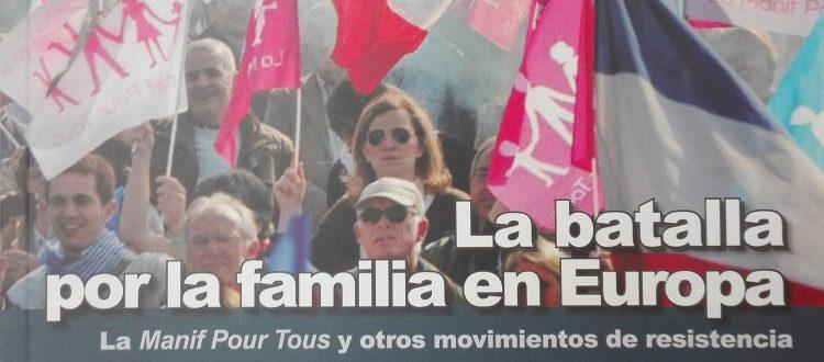 La batalla por la familia en Europa