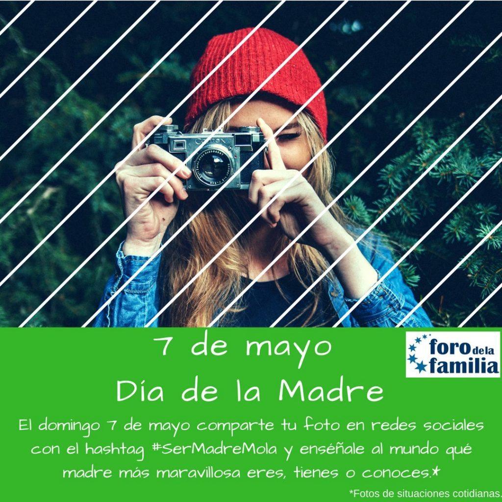 #SerMadreMola, campaña del Foro de la Familia en el Día de la Madre 1
